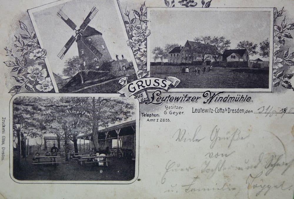 Leutewitzer Windmühle Postkarte 1900 - Glöss, Dresden | Besitzer G. Geyer ab 1844 Friedrich Wilhelm Felgentreff | 1900 Inhaber G. Geyer und 1916 Alfred Fehrmann
